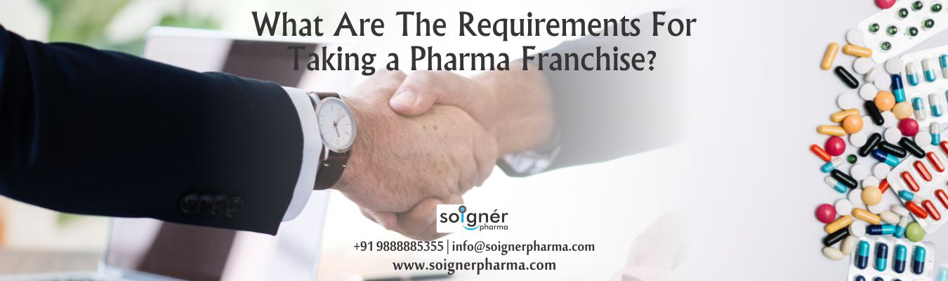 What Are The Requirements for Taking a Pharma Franchise